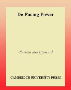 De-Facing Power (Contemporary Political Theory)