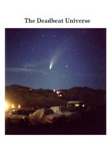 Deadbeat Universe: A Textbook On Cosmology, Gravitation, Time, Relativity And Quantum Physics, 2nd edition