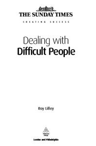 Dealing with Difficult People 3rd Edition (Creating Success)