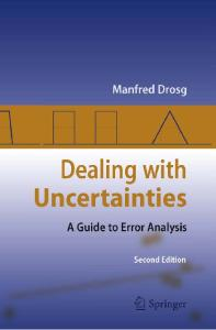 Dealing with Uncertainties: A Guide to Error Analysis, Second Edition