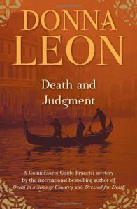 Death and Judgment a.k.a. A Venetian Reckoning (Commissario Brunetti 4)