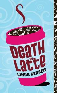Death by Latte (Death By...)