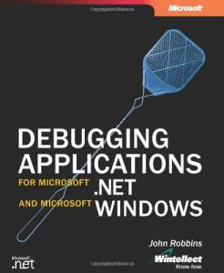 Debugging Applications for Microsoft.NET and Microsoft Windows