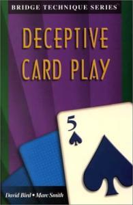 Deceptive Card Play (The Bridge Technique Series)
