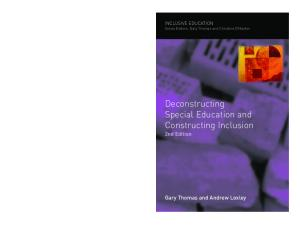 Deconstructing Special Education and Constructing Inclusion