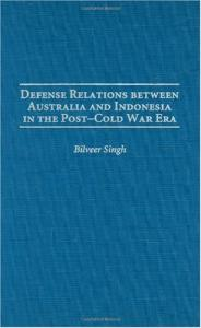 Defense Relations between Australia and Indonesia in the Post-Cold War Era