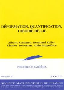 Deformation, Quantification, Theorie de Lie (Panoramas et Syntheses)