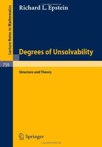 Degrees of Unsolvability Structure and Theory