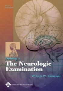 DeJong's The Neurologic Examination 6th Edition