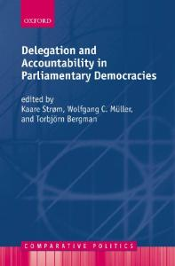 Delegation and Accountability in Parliamentary Democracies (Comparative Politics)