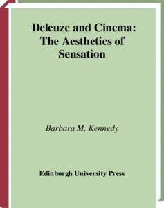 Deleuze and Cinema: The Aesthetics of Sensation