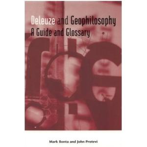 Deleuze and Geophilosophy: A Guide and Glossary (Deleuze Connections)