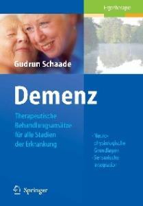 Demenz: Therapeutische Behandlungsansatze fur alle Stadien der Erkrankung (Ergotherapie)