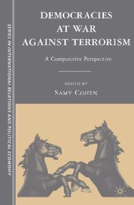 Democracies at War against Terrorism: A Comparative Perspective (Sciences Po Series in International Relations and Political Economy)