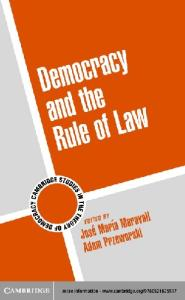 Democracy and the Rule of Law (Cambridge Studies in the Theory of Democracy)