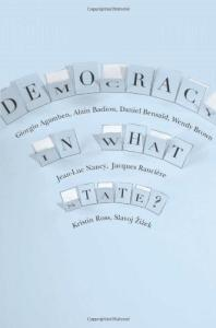 Democracy in What State? (New Directions in Critical Theory)