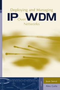 Deploying and Managing IP over WDM Networks