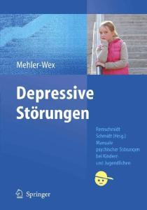 Depressive Storungen - Manuale psychische Storungen bei Kindern und Jugendlichen
