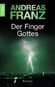 Der Finger Gottes. Roman