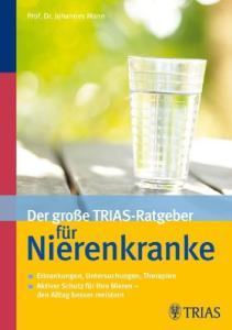 Der große TRIAS-Ratgeber-Ratgeber für Nierenkranke