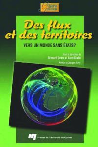 Des flux et des terroirs : Vers un monde sans états ?