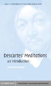 Descartes's Meditations: An Introduction (Cambridge Introductions to Key Philosophical Texts)