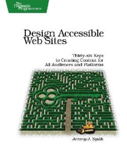 Design Accessible Web Sites: 36 Keys to Creating Content for All Audiences and Platforms (Pragmatic Programmers)