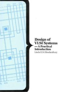 Design of Very Large Scale Integration Systems