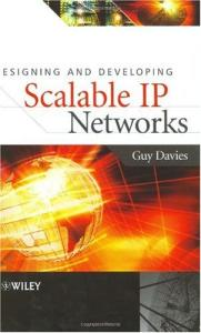 Designing and Developing Scalable IP Networks