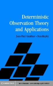 Deterministic Observation Theory & Applications
