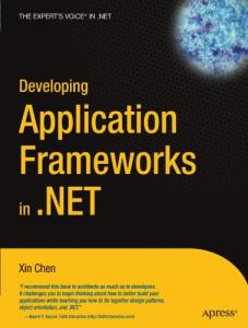 Developing application frameworks in .NET