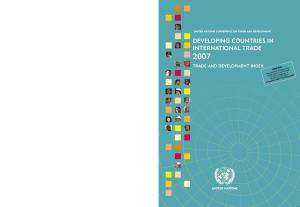 Developing Countries in International Trade 2007: Trade and Development Index