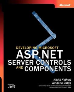 Developing Microsoft ASP.NET Server Controls and Components