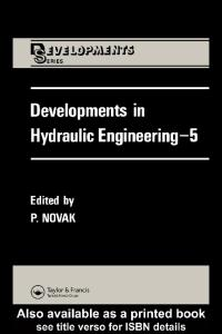 Developments in Hydraulic Engineering (Developments Series)