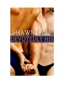 Devotedly His