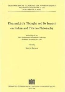 Dharmakirti's Thought and its Impact on Indian and Tibetan Philosophy