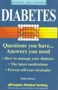 Diabetes: Questions You Have ... Answers You Need