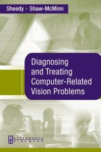 Diagnosing and Treating VDT-Related Visual Problems