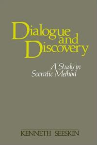Dialogue and Discovery (SUNY Series in Philosophy)