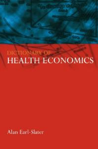 Dictionary of Health Economics