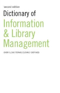 Dictionary of Information and Library Management: