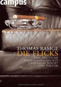 Die Flicks: Eine deutsche Familiengeschichte über Geld, Macht und Politik