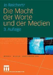 Die Macht der Worte und der Medien, 3. Auflage