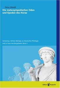 Die meta-sympotischen Oden und Epoden des Horaz (Vertumnus - Band 3)