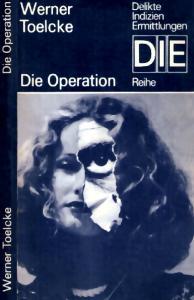 Die Operation (Die-Reihe)
