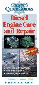 Diesel Engine Care and Repair (Captain's Quick Guides)
