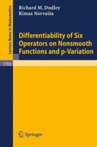 Differentiability of Six Operators on Nonsmooth Functions and p-variation