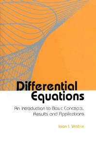 Differential Equations: An Introduction to Basic Concepts, Results and Applications