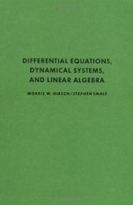 Differential Equations, Dynamical Systems, and Linear Algebra