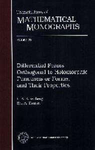 Differential Forms Orthogonal to Holomorphic Functions or Forms, and Their Properties (Translations of Mathematical Monographs)